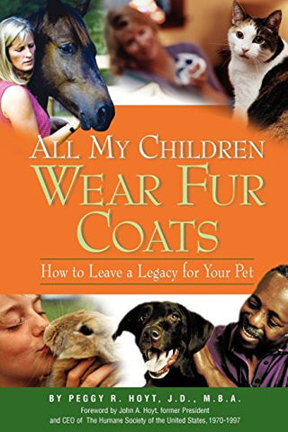 All My Children Wear Fur Coats - 2nd Edition