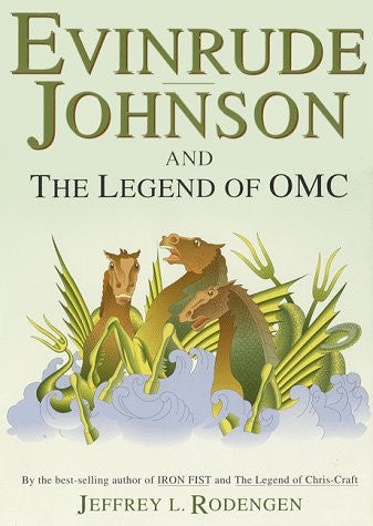 Evinrude Johnson and the Legend of OMC