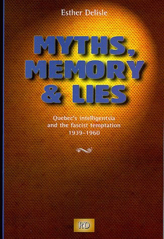 Myths, Memory & Lies