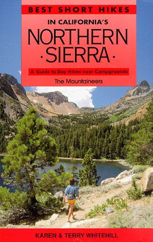 Best Short Hikes in California's Northern Sierra: A Guide to Day Hikes Near Campgrounds
