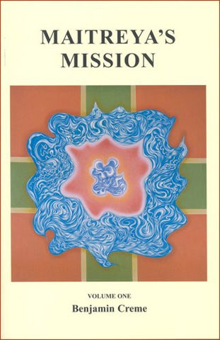 Maitreya's Mission Volume One