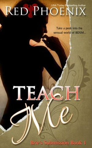Teach Me: Brie's Submission (Volume 1)