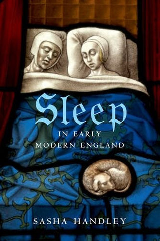 Sleep in Early Modern England