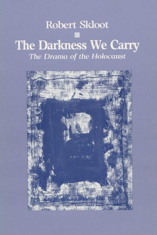 Darkness We Carry