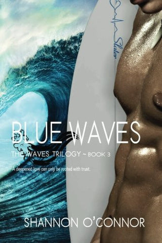 Blue Waves (The Waves Trilogy) (Volume 3)