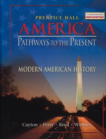 America: Pathways to the Present: Modern American History (Student Edition)