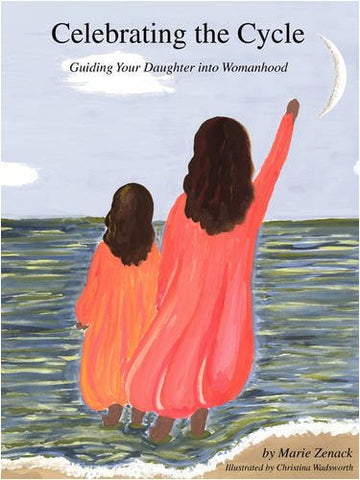 Celebrating the Cycle: Guiding Your Daughter into Womanhood
