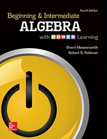 Beginning and Intermediate Algebra with Power Learning, 4th Edition (Mathematics)