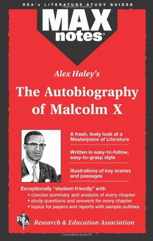 Autobiography of Malcolm X as told to Alex Haley, The  (MAXNotes Literature Guides)