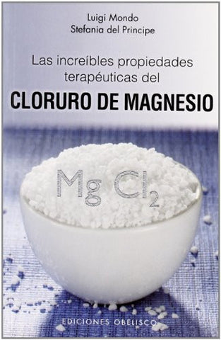 Las increibles propiedades del magnesio (Spanish Edition) (Salud Y Vida Natural / Health and Natural Life)