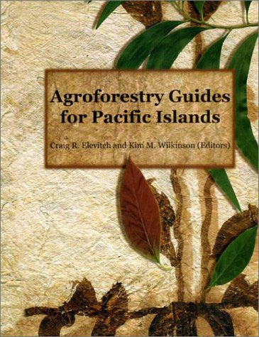 Agroforestry Guides for Pacific Islands