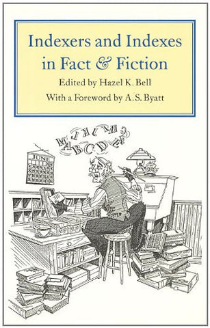 Indexers and Indexes in Fact and Fiction (Studies in Book and Print Culture)