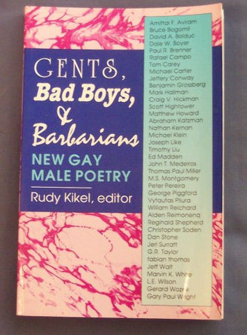 Gents, Bad Boys, And Barbarians