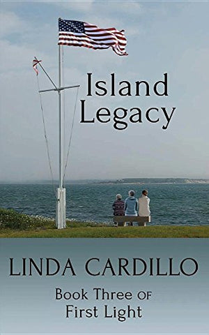 Island Legacy: Book Three of First Light