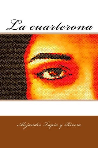 La cuarterona (Spanish Edition)