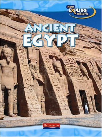 Ancient Egypt (Exploring the Ancient World)