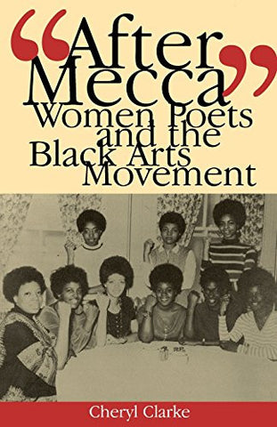 """After Mecca"": Women Poets and the Black Arts Movement"