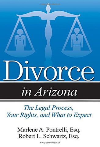 Divorce in Arizona: The Legal Process, Your Rights, and What to Expect