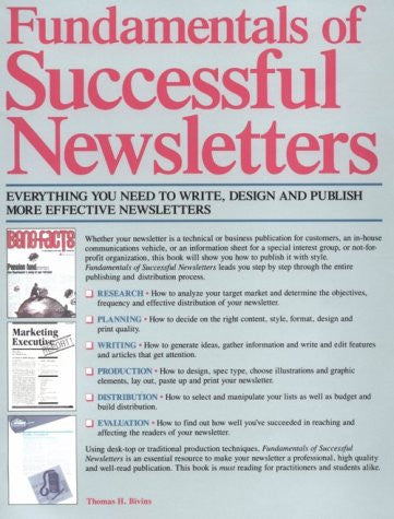 Fundamentals of Successful Newsletters: Everything You Need to Write, Design and Publish More Effective Newsletters