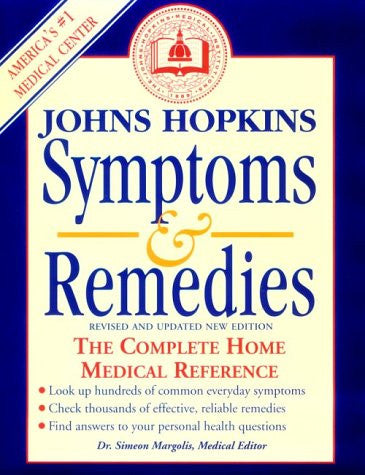 Johns Hopkins Symptoms & Remedies: The Complete Home Medical Reference