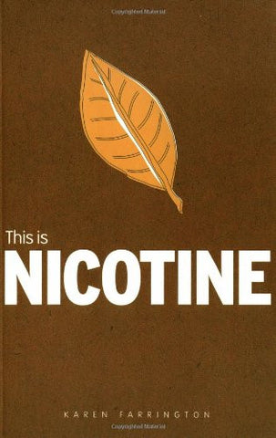 This is Nicotine (Addiction)