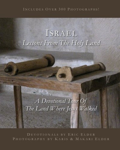 Israel: Lessons from the Holy Land: Black and White Edition