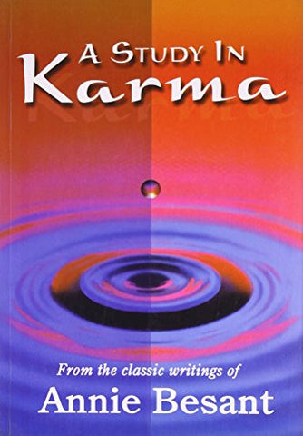A Study in Karma: By Annie Besant