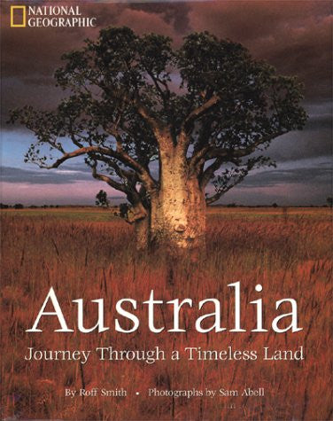 Australia Journey Through a Timeless L