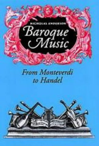 Baroque Music: From Monteverdi to Handel
