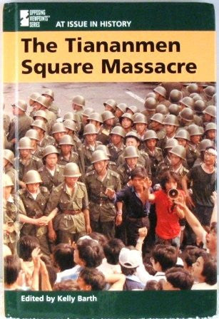 At Issue in History - Tiananmen Square Massacre (hardcover edition)