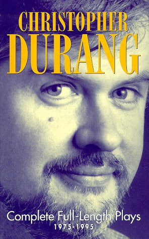 Christopher Durang: Complete Full-Length Plays, 1975-1995
