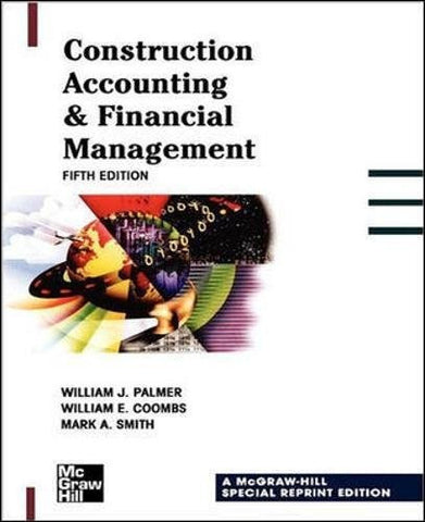 Construction Accounting & Financial Management 5th Edition (P/L Custom Scoring Survey)