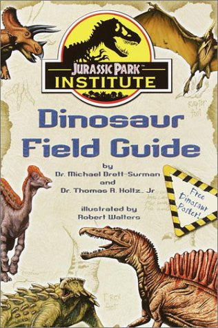 Jurassic Park Institute (TM) Dinosaur Field Guide