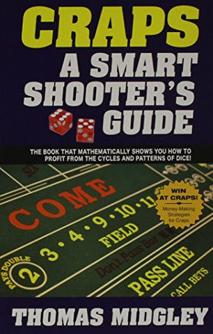 Craps : A Smart Shooter's Guide
