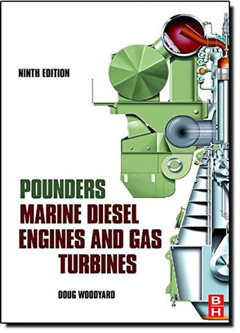 Pounder's Marine Diesel Engines and Gas Turbines, Ninth Edition