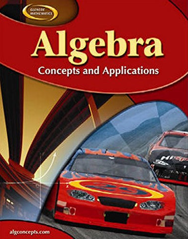 Algebra: Concepts and Applications, Student Edition (ALGEBRA: CONC. & APPLIC.)