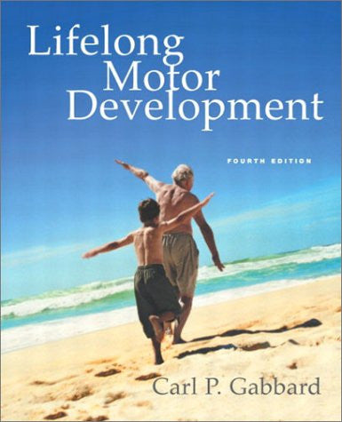 Lifelong Motor Development (6th Edition)