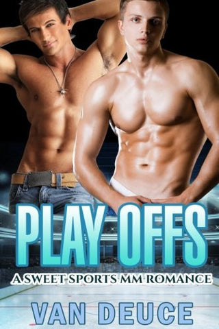 Play Offs: A Sports Gay Romance