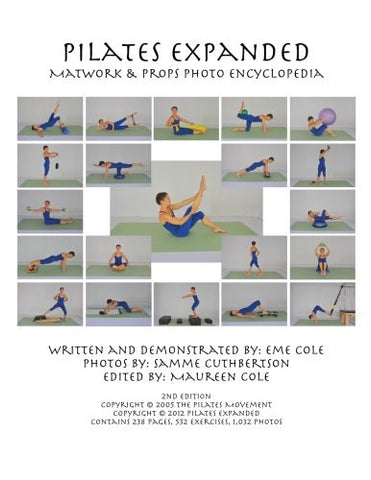 Pilates Expanded Matwork & Props Photo Encyclopedia