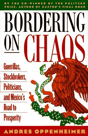 Bordering on Chaos: Mexico's Roller-Coaster Journey Toward Prosperity