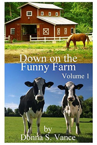 Down on the Funny Farm (Volume 1)