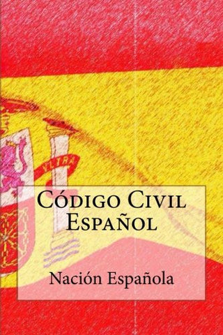 Codigo Civil Espanol: Edicion 2016 (Spanish Edition)
