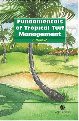 Fundamentals of Tropical Turf Management (Cabi)