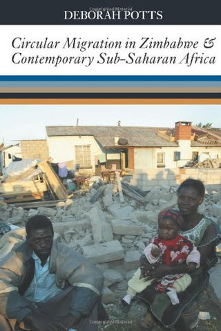Circular Migration in Zimbabwe and Contemporary Sub-Saharan Africa (African Literature Today)