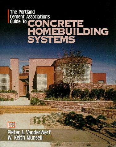 The Portland Cement Association's Guide to Concrete Homebuilding Systems (P/L Custom Scoring Survey)