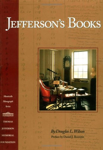 Jefferson's Books (Monticello Monograph Series)