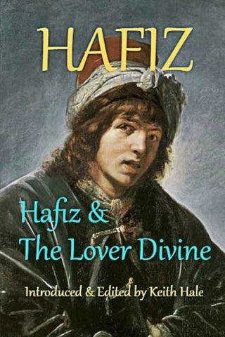 Hafiz & The Lover Divine