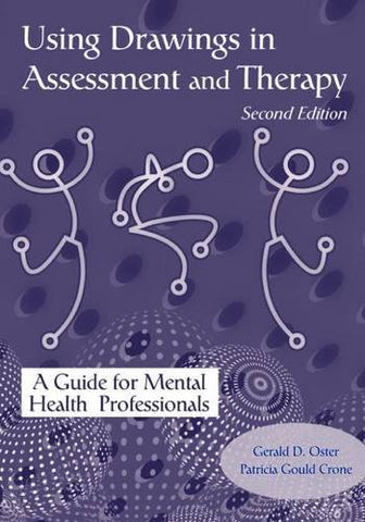 Using Drawings in Assessment and Therapy: A Guide for Mental Health Professionals