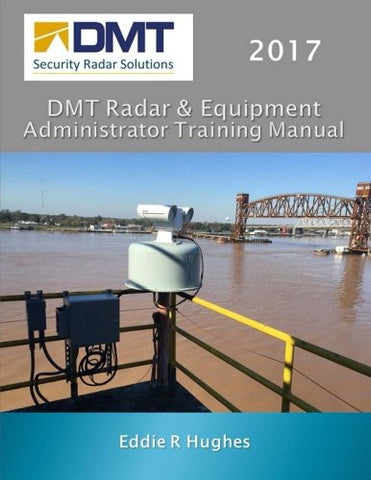 DMT Radar & Equipment Administrator Training Manual