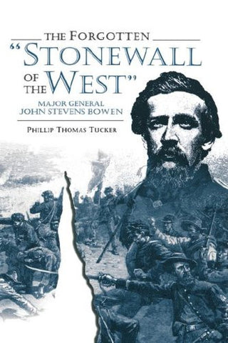 Forgotten Stonewall of the West (Garland Reference Library of the)